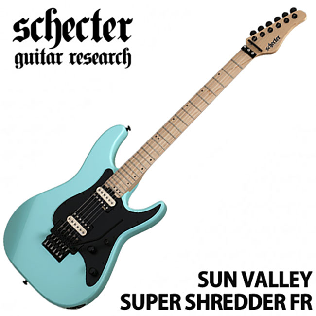 Schecter Sun Valley Super Shredder FR / Sea Foam Green (SFG)