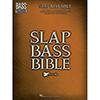 슬랩 베이스 바이블<br>Slap Bass Bible [00159716]