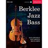 버클리 음대 재즈 베이스 교본 (온라인 음원 포함)<br>Berklee Jazz Bass [50449636]