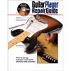 The Guitar Player Repair Guide<br>기타플레이어 리페어 가이드 (00331793)